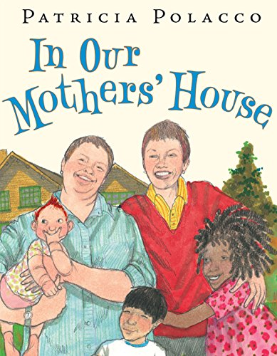 In Our Mothers' House: Patricia Polacco