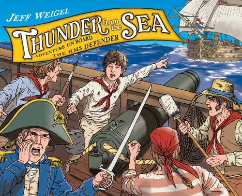 Thunder From the Sea: The Adventures of: Jeff Weigel