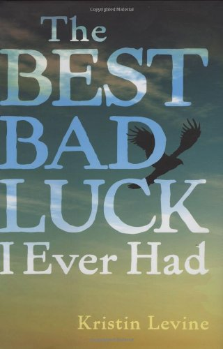 9780399250903: The Best Bad Luck I Ever Had