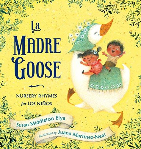 9780399251573: La Madre Goose: Nursery Rhymes for los Niños