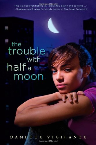 9780399251597: The Trouble with Half a Moon