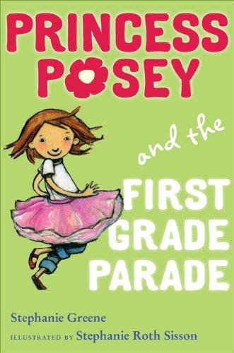 9780399251672: Princess Posey and the First Grade Parade (Princess Posey, First Grader)
