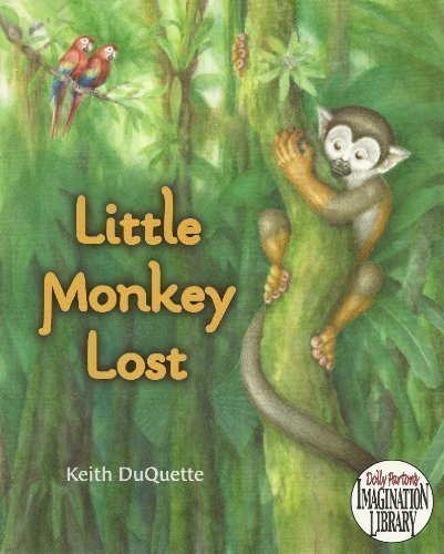 Little Monkey Lost: DuQuette, Keith
