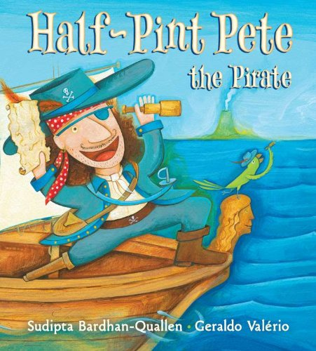 9780399251733: Half-Pint Pete The Pirate