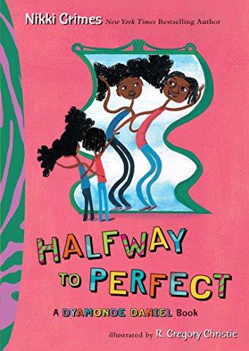 9780399251788: Halfway to Perfect: A Dyamonde Daniel Book