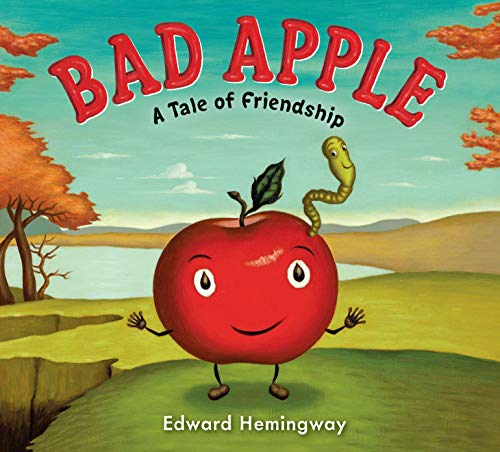 9780399251917: Bad Apple: A Tale of Friendship