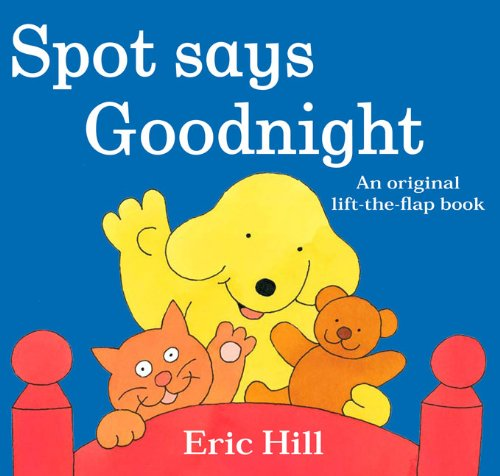 9780399251948: Spot Says Goodnight