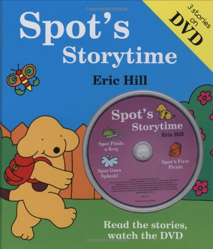 Spot's Storytime: Book and DVD: Hill, Eric