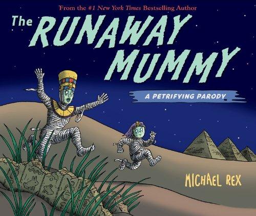 9780399252037: The Runaway Mummy: A Petrifying Parody