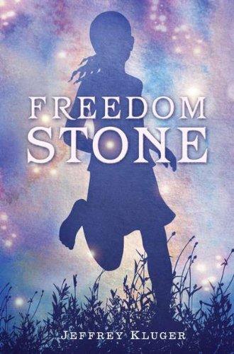 Freedom Stone: Jeffrey Kluger