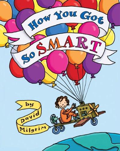 9780399252600: How You Got So Smart