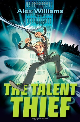 9780399252785: The Talent Thief: An Extraordinary Tale of an Ordinary Boy