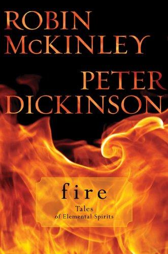 9780399252891: Fire: Tales of Elemental Spirits