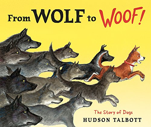 9780399254048: From Wolf to Woof: The Story of Dogs