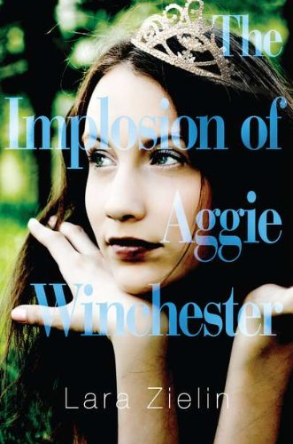 9780399254116: The Implosion of Aggie Winchester