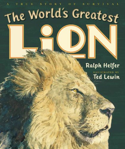 9780399254178: The World's Greatest Lion
