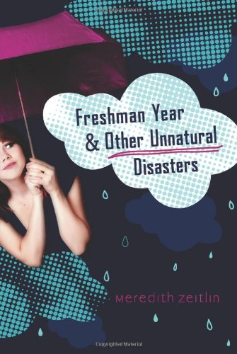 9780399254239: Freshman Year & Other Unnatural Disasters