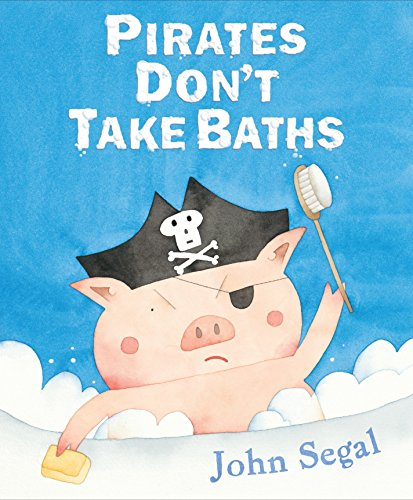 9780399254253: Pirates Don't Take Baths