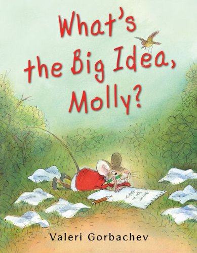 9780399254284: What's the Big Idea, Molly?