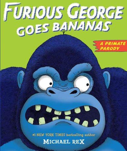 9780399254338: Furious George Goes Bananas: A Primate Parody