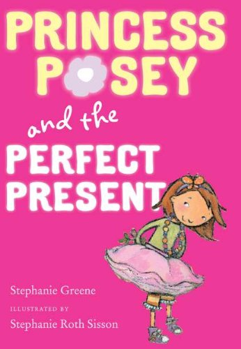 9780399254628: Princess Posey and the Perfect Present (Princess Posey, First Grader)