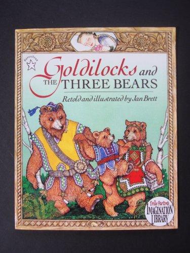 9780399254918: Goldilocks and the Three Bears (Dolly Parton's Imagination Library)