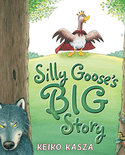 9780399255427: Silly Goose's Big Story