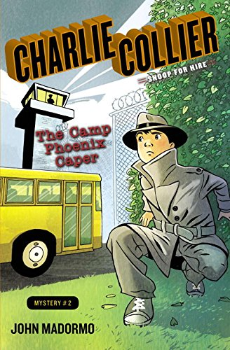 9780399255441: The Camp Phoenix Caper: Book 2 (Charlie Collier, Snoop for Hire)