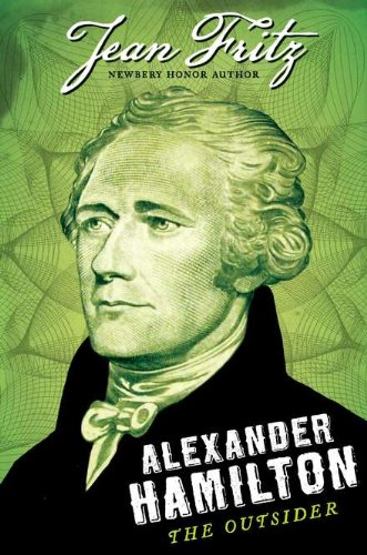 9780399255465: Alexander Hamilton: The Outsider