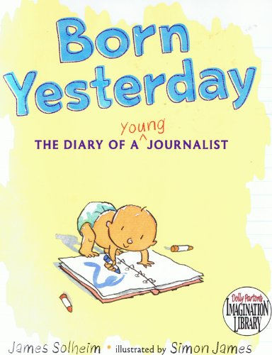 Born Yesterday (The Diary of a Young: Solheim, James
