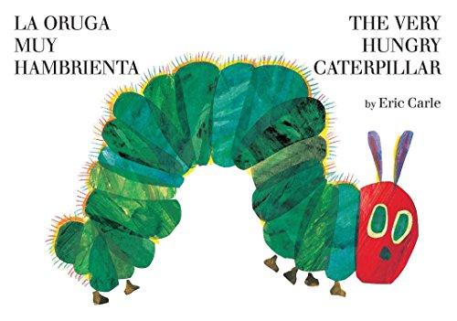 9780399256059: La oruga muy hambrienta/The Very Hungry Caterpillar: bilingual board book (Spanish Edition)