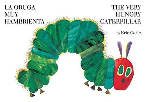 9780399256059: La oruga muy hambrienta/The Very Hungry Caterpillar: bilingual board book (Spanish Edition)