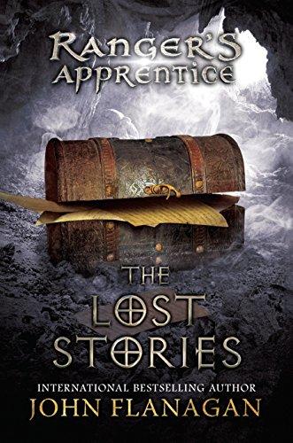 The Lost Stories: Book 11 (Ranger's Apprentice): Flanagan, John