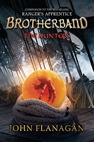 The Hunters: Brotherband Chronicles, Book 3: Flanagan, John