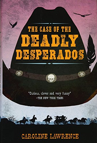 9780399256332: The Case of the Deadly Desperados (Western Mysteries)