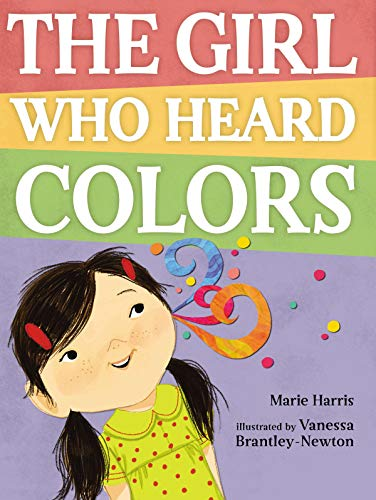 The Girl Who Heard Colors: Harris, Marie