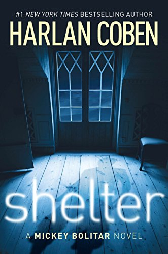 9780399256509: Shelter (Mickey Bolitar Novels)