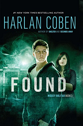 9780399256523: Found: A Mickey Bolitar Novel, Book 3
