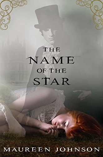 9780399256608: The Name of the Star (Shades of London)