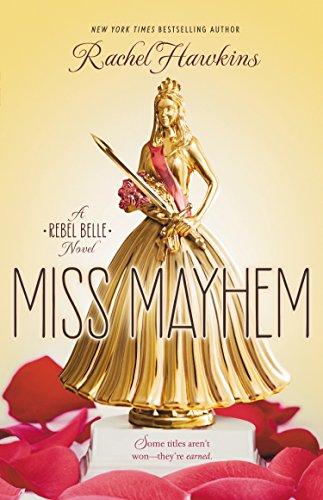 9780399256943: Miss Mayhem (Rebel Belle)
