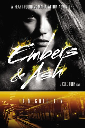 9780399257223: Embers & Ash (Cold Fury Novel)