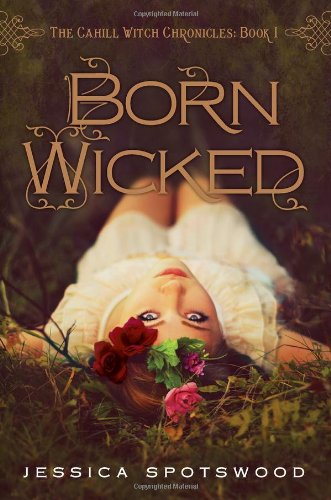 9780399257452: Born Wicked (The Cahill Witch Chronicles)
