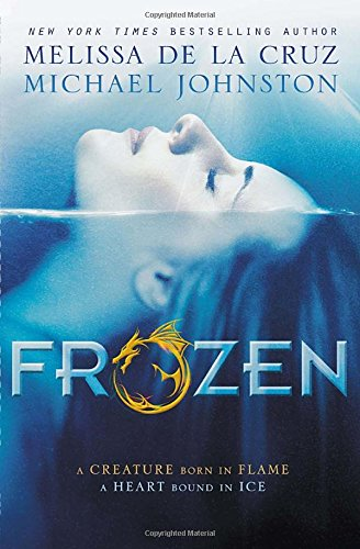 FROZEN: Heart of Dread, Book One: De La Cruz, Mellisa; and Michael Johnston