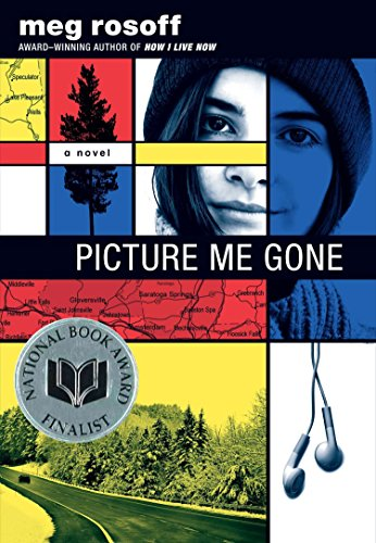 Picture Me Gone (0399257659) by Meg Rosoff