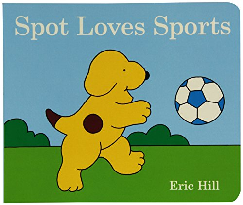9780399257759: Spot Loves Sports