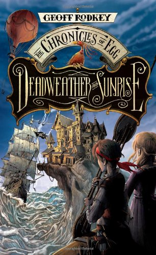9780399257858: Deadweather and Sunrise (Chronicles of Egg)