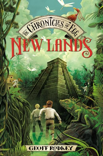 New Lands (The Chronicles of Egg): Rodkey, Geoff