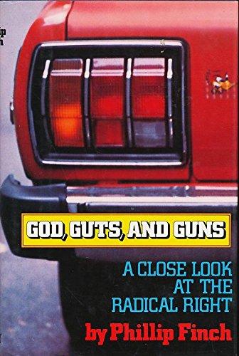 God Guts And Guns: Finch, Phillip