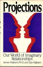 Projections: Our World of Imaginary Relationships: Ilsa Halpern