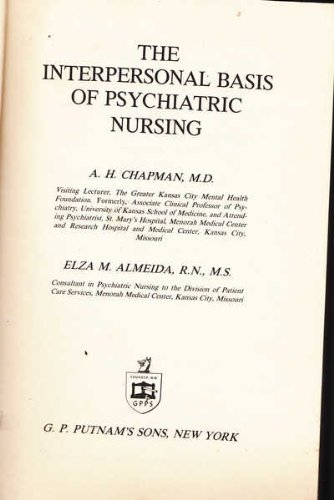 9780399400476: The interpersonal basis of psychiatric nursing